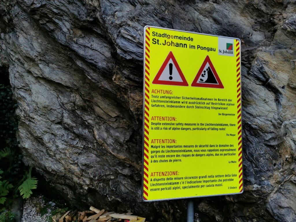 Beachte die Warnhinweise am Eingang in die Liechtensteinklamm
